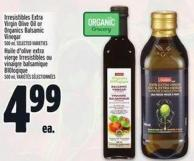 Irresistibles Extra Virgin Olive Oil Or Organics Balsamic Vinegar 500 ml