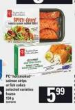 PC Hot Smoked Salmon Strips Or Fish Cakes - 150 g