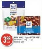 Roca Thins (150g) or Ritter Sport Chocolate (100g - 133g)