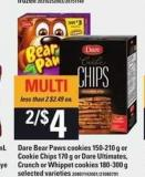 Dare Bear Paws Cookies - 150-210 G Or Cookie Chips - 170 G Or Dare Ultimates - Crunch Or Whippet Cookies - 180-300 G