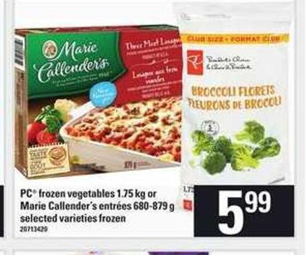 PC Frozen Vegetables - 1.75 Kg Or Marie Callender's Entrées - 680-879 G