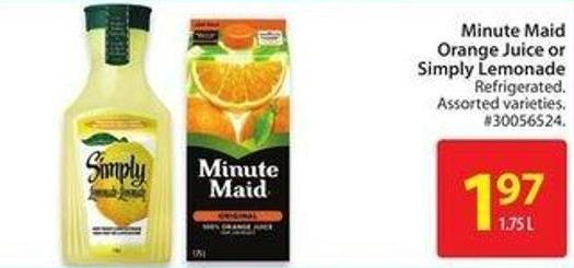 Minute Maid Orange Juice or Simply Lemonade
