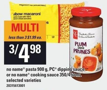 No Name Pasta 900 G - PC Dipping Sauce Or No Name Cooking Sauce 350/450 Ml