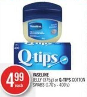 Vaseline Jelly (375g) or Q-tips Cotton Swabs (170's - 400's)