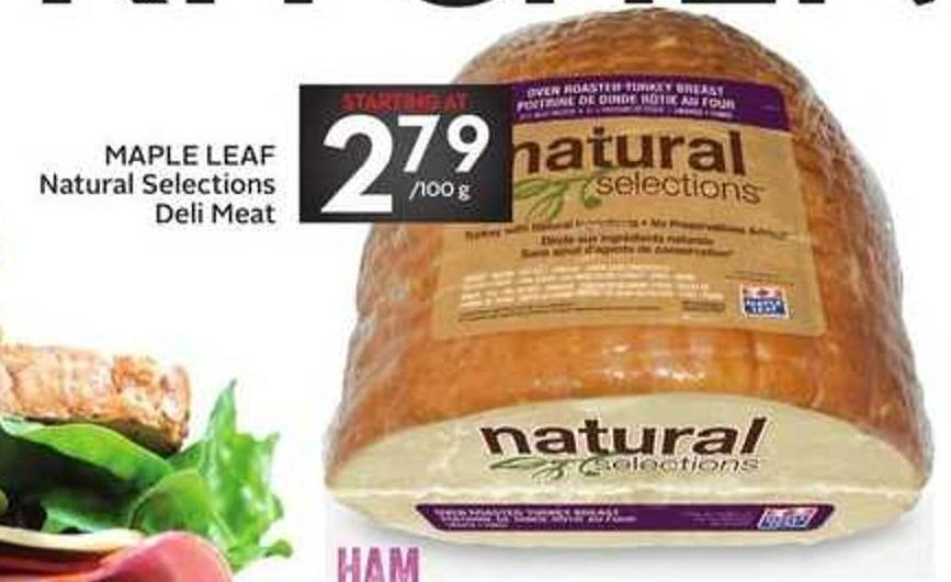 Maple Leaf Natural Selections Deli Meat