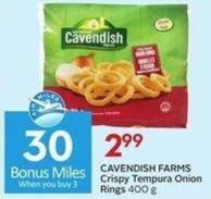 Cavendish Farms Crispy Tempura Onion Rings 400 g - 30 Air Miles Bonus Miles
