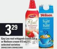 Gay Lea Real Whipped Cream 225 G Or Neilson Cream 473 Ml/1 L