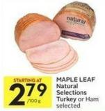 Maple Leaf Natural Selections Turkey or Ham Selected