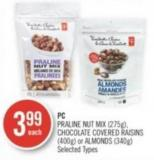 PC Praline Nut Mix (275g) - Chocolate Covered Raisins (400g) or Almonds (340g)