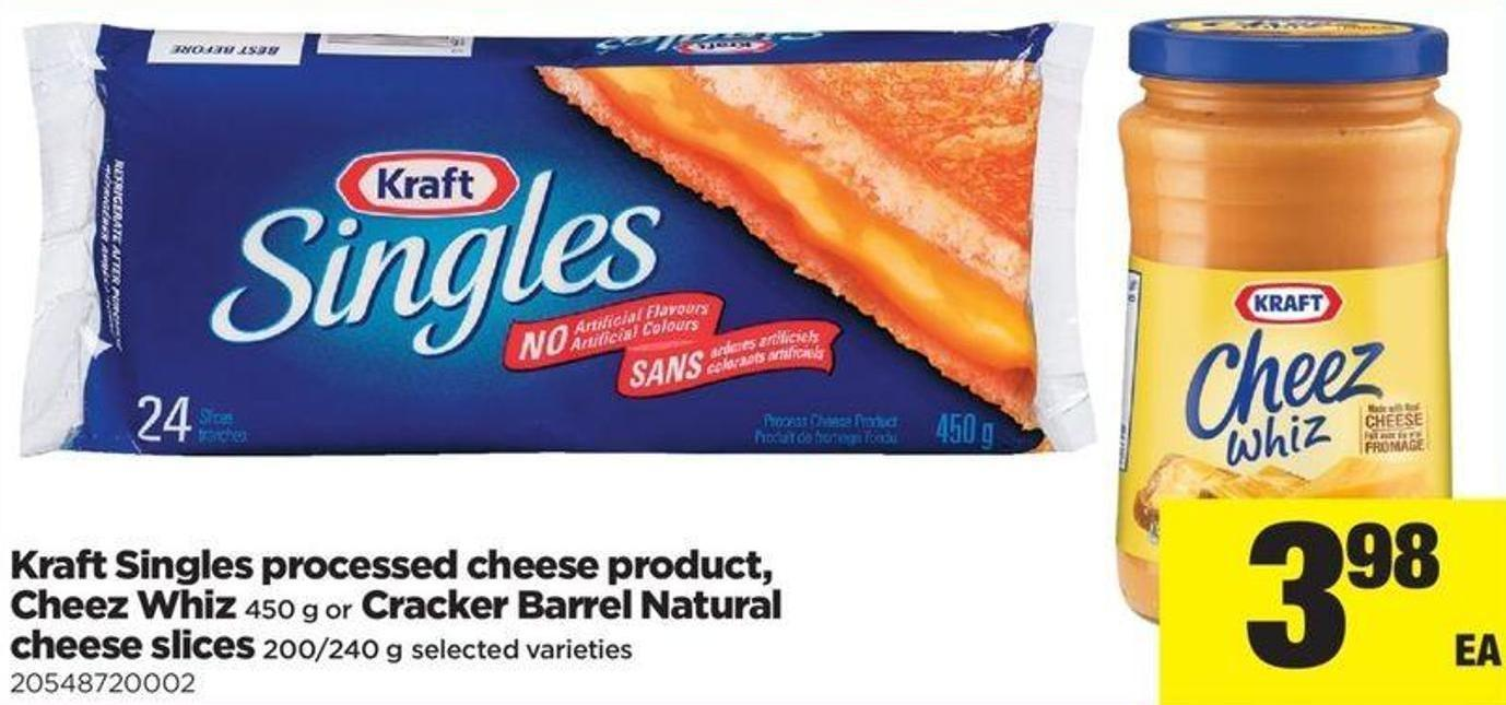 Kraft Singles Processed Cheese Product - Cheez Whiz - 450 G Or Cracker Barrel Natural Cheese Slice - 200/240 G