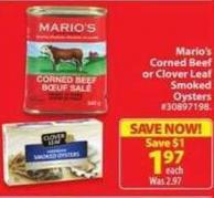 Mario's Corned Beef or Clover Leaf Smoked Oysters