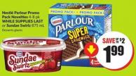 Nestlé Parlour Promo Pack Novelties 4-8 Pk While Supplies Last or Sundae Swirlz 875 mL