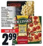 Delissio Thin Crust Or Irresistibles Pizza Or Marketplace Cuisine Meals