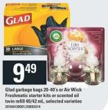 Glad Garbage Bags - 20-40's Or Air Wick Freshmatic Starter Kits Or Scented Oil Twin Refill - 40/42 Ml