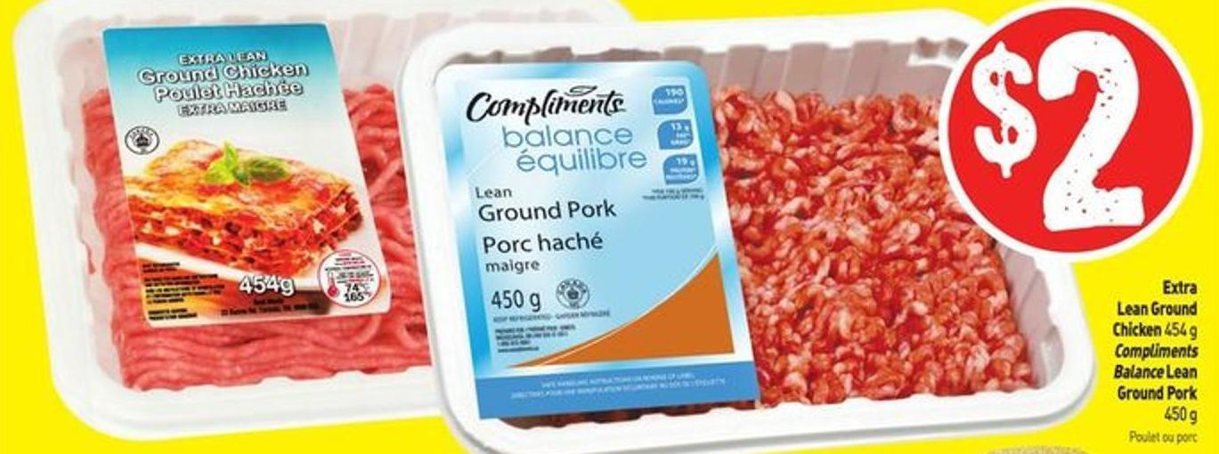 Extra Lean Ground Chicken 454 g Compliments Balance Lean Ground Pork 450 g