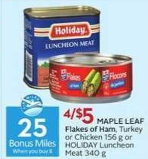 Maple Leaf Flakes of Ham - 25 Air Miles Bonus Miles