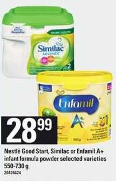 Nestlé Good Start - Similac Or Enfamil A+ Infant Formula Powder - 550-730 g