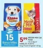Meow Mix Cat Food 1.6-2 Kg or Kibbles 'N Bits Dog Food Original 1.8 Kg