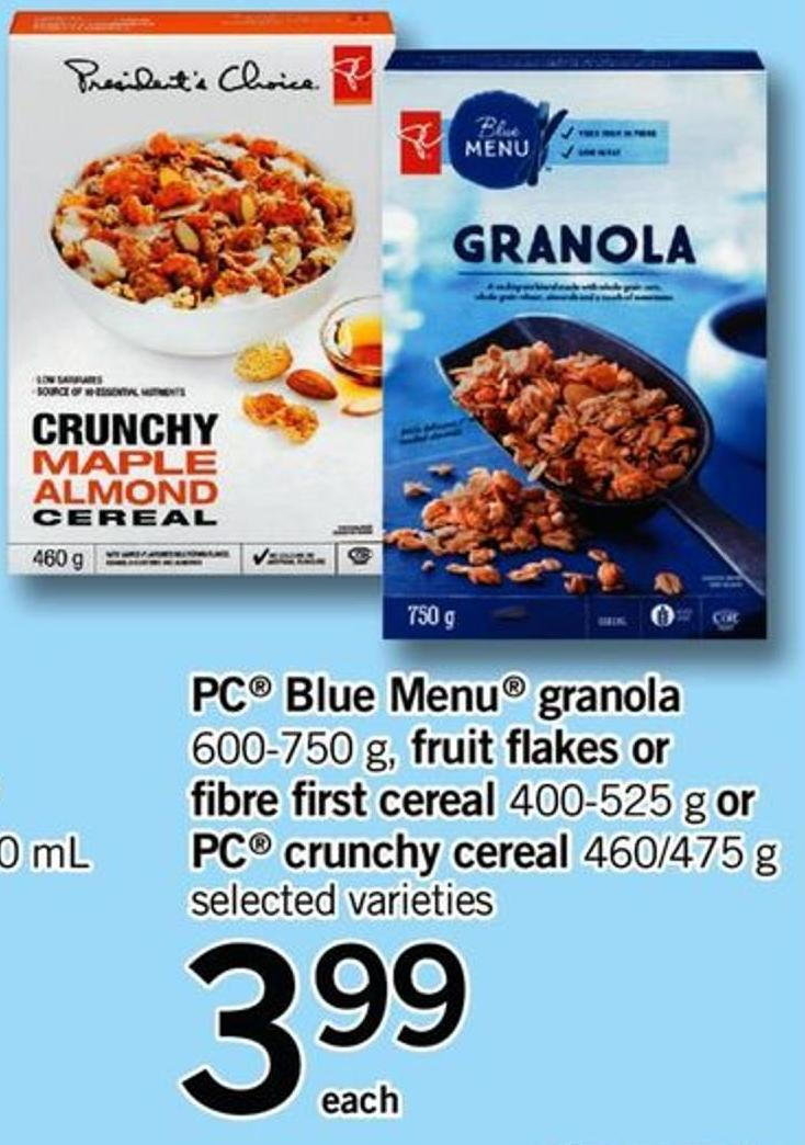 PC Blue Menu Granola - 600-750 G - Fruit Flakes Or Fibre First Cereal - 400-525 G Or PC Crunchy Cereal - 460/475 G