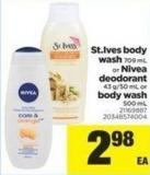 St.ives Body Wash - 709 Ml Or Nivea Deodorant - 43 G/50 Ml Or Body Wash - 500 Ml