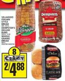 Villaggio Italian Style Bread Or Dempster's Deluxe Buns Or Whole Grains Bread