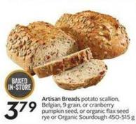 Artisan Breads Potato Scallion - Belgian - 9 Grain - or Cranberry Pumpkin Seed - or Organic Flax Seedrye or Organic Sourdough 450-515 g
