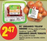 PC Organics Yellow Onions 2 Lb Bag or PC Organics Grape Tomato 255 g