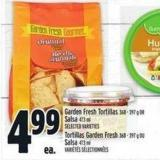 Garden Fresh Tortillas 368 - 397 g Or Salsa 473 ml