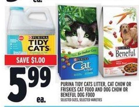 Purina Tidy Cats Litter - Cat Chow Or Friskies Cat Food And Dog Chow Or Beneful Dog Food