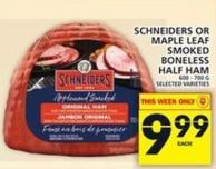 Schneiders Or Maple Leaf Smoked Boneless Half Ham