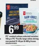 PC Smoked Salmon 150 G Or PC Pacific Large White Shrimp - Raw Peeled 31-40 Per Lb 400 G