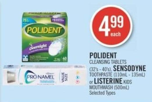 Polident  Cleansing Tablets (32's - 40's) - Sensodyne Toothpaste (110ml - 135ml) or Listerine Kids Mouthwash (500ml)