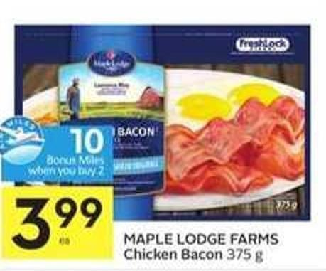 Maple Lodge Farms Chicken Bacon - 10 Air Miles Bonus Miles