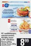 PC Seafood Burgers - 452-568 G Or PC Chili & Lime Flavour Grilling Shrimp  - 340 G
