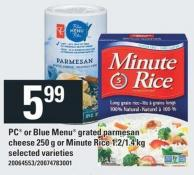 PC Or Blue Menu Grated Parmesan Cheese 250 g Or Minute Rice - 1.2/1.4 Kg