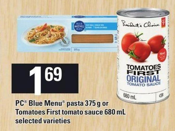 PC Blue Menu Pasta 375 g Or Tomatoes First Tomato Sauce 680 Ml