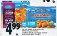 Blue Water Breaded Shrimp Or Fish Fillets Frozen - 260 - 600 g
