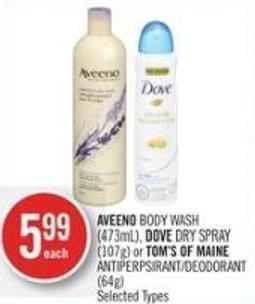 Aveeno Body Wash (473ml) - Dove Dry Spray (107g) or Tom's Of Maine Deodorant (64g)