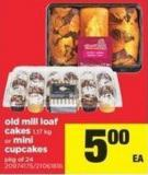 Old Mill Loaf Cakes - 1.17 Kg Or Mini Cupcakes - Pkg of 24