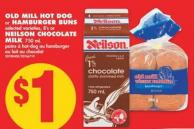 Old Mill Hot Dog or Hamburger Buns Selected Varieties - 8's or Neilson Chocolate Milk 750 mL