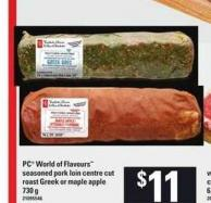 PC World Of Flavours Seasoned Pork Loin Centre Cut Roast Greek Or Maple Apple - 730 G