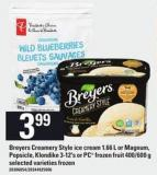 Breyers Creamery Style Ice Cream 1.66 L Or Magnum - Popsicle - Klondike 3-12's Or PC Frozen Fruit 400/600 G