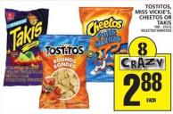 Tostitos - Miss Vickie's - Cheetos Or Takis 180 - 310 G Selected Varieties