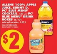 Allens 100% Apple Juice - Sunny D - PC Blue Menu Cocktail - 1.89 L or PC Blue Menu Drink Boxes - 18/10's - 1.89 L