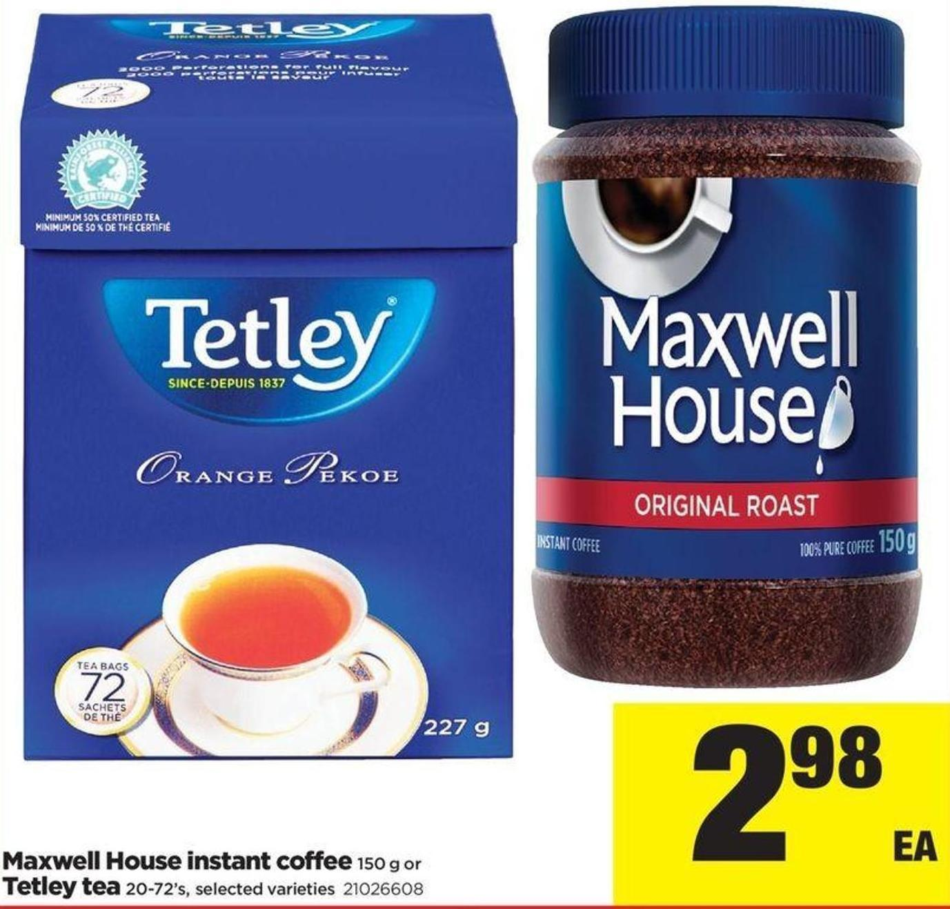 Maxwell House Instant Coffee - 150 G Or Tetley Tea - 20-72's