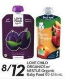 Love Child Organics or Nestlé Organic Baby Food 99-128 mL