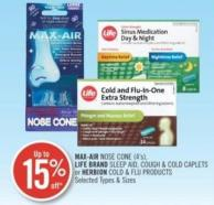 Max-air Nose Cone (4's) - Life Brand Sleep Aid - Cough & Cold Caplets or Herbion Cold & Flu Products