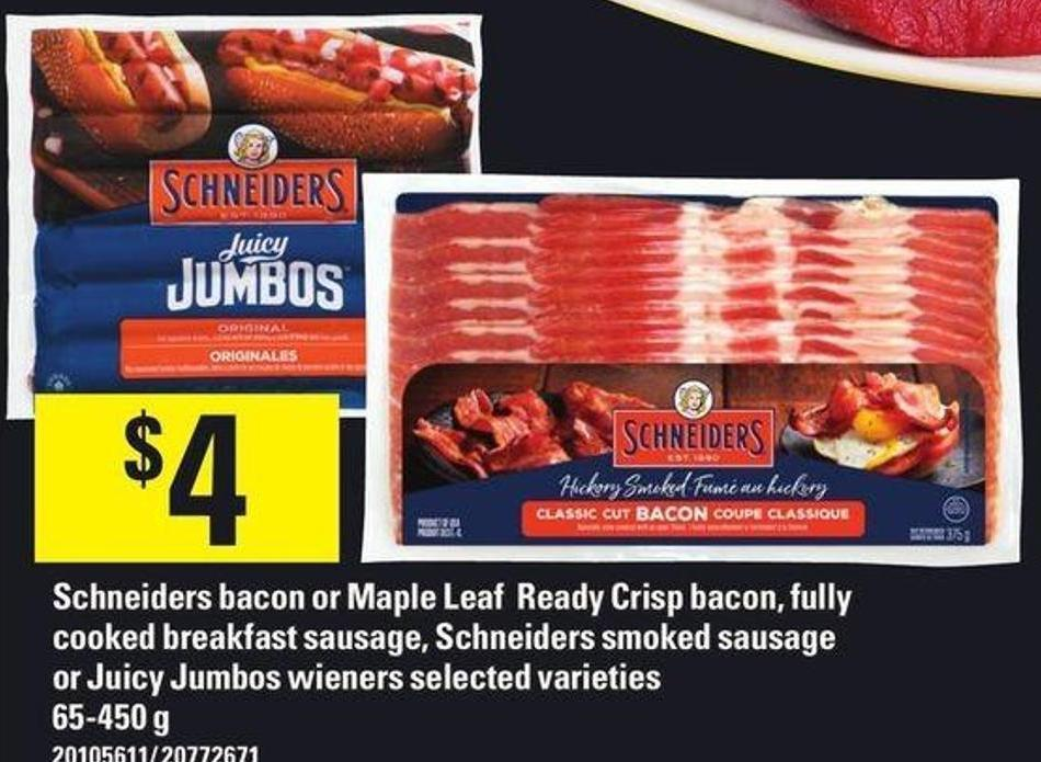 Schneiders Bacon Or Maple Leaf Ready Crisp Bacon - Fully Cooked Breakfast Sausage - Schneiders Smoked Sausage Or Juicy Jumbos Wieners - 65-450 g