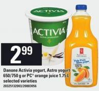 Danone Activia Yogurt - Astro Yogurt 650/750 G Or PC Orange Juice 1.75 L