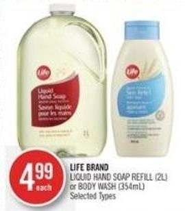 Life Brand Liquid Hand Soap Refill (2l) or Body Wash (354ml)
